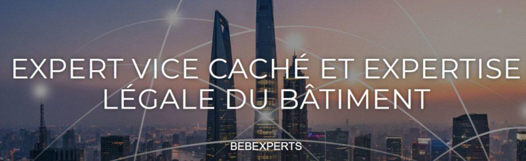 Expert en vice cachés et expertise légale du bâtiment BEBEXPERTS